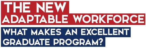 What makes an excellent graduate program? The best graduate programs in STEM