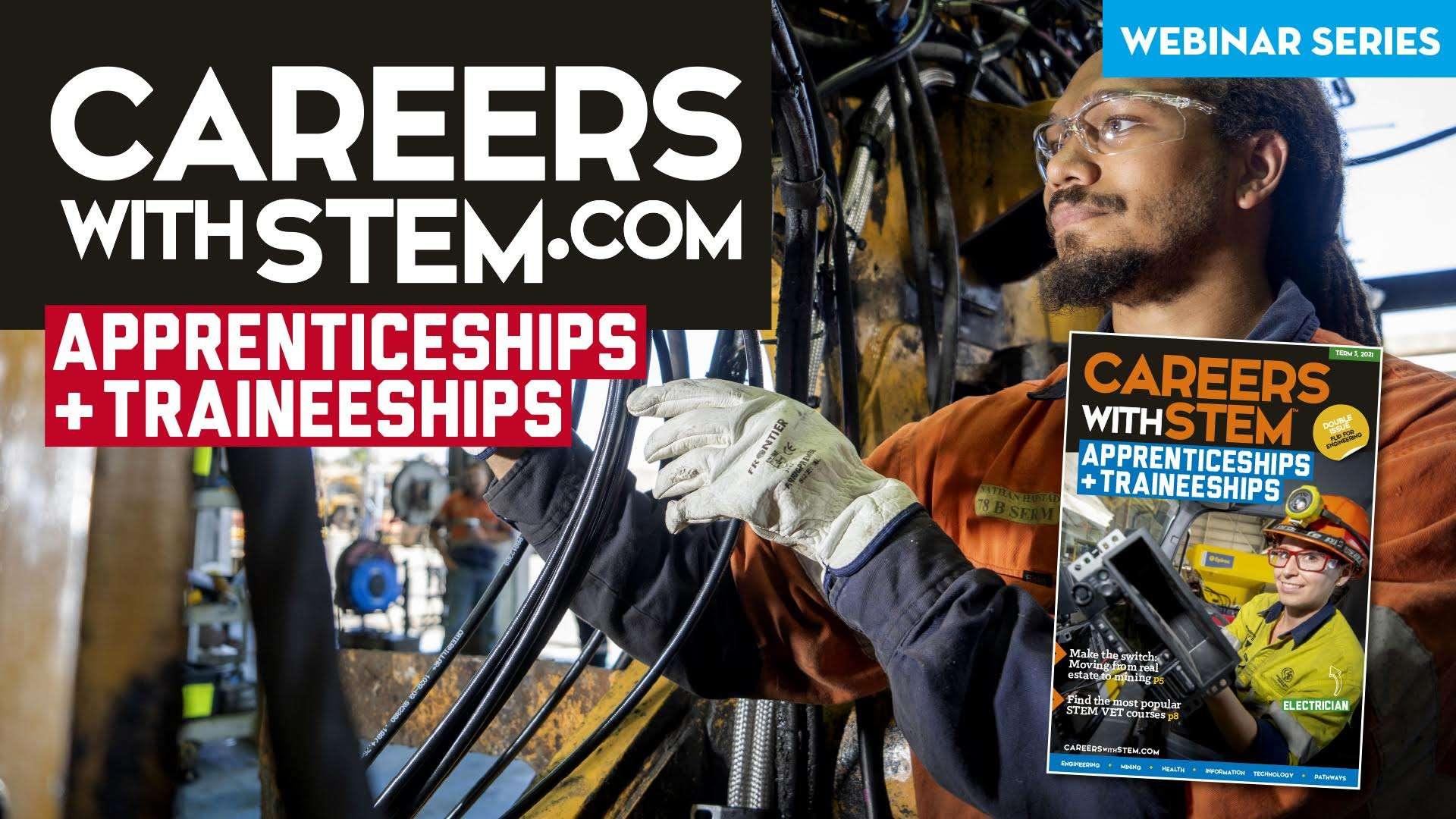 Apprenticeships & Traineeships Webinar